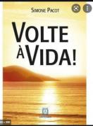 Volte à vida!: A evangelização das profundezas, Tomo II