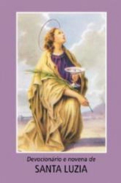 Devocionário e novena a Santa Luzia - Devoções Populares - Míni