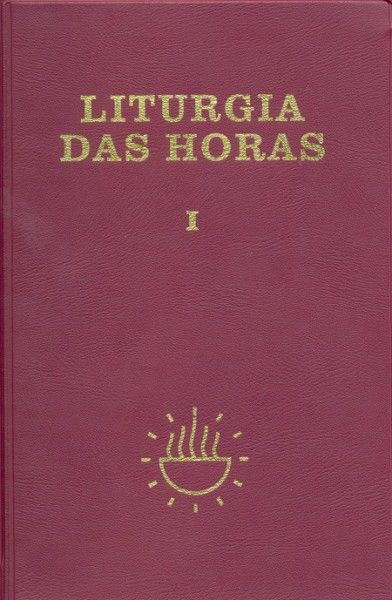 Liturgia das horas - volume I - Encadernado - Tempo do Advento e Tempo do Natal