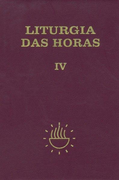 Liturgia das Horas - volume IV - Encadernado - Tempo comum - Semanas 18º a 34º