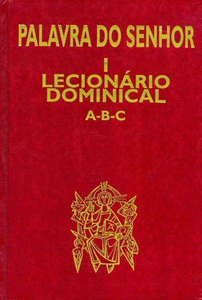 Palavra do Senhor I - Lecionário dominical A-B-C
