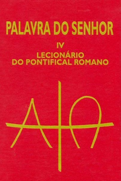 Palavra do Senhor IV - Lecionário do Pontifical Romano