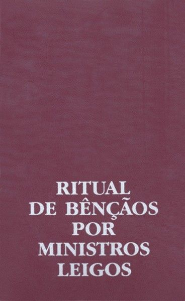 Ritual de bênçãos por ministros leigos