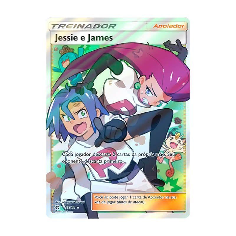 Pokémon TCG: Jessie e James (68/68) - SM11.5 Destinos Ocultos