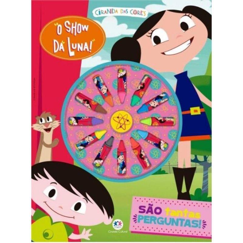 Livro Para Colorir - O Show da Luna - São tantas perguntas! Ciranda Cultural