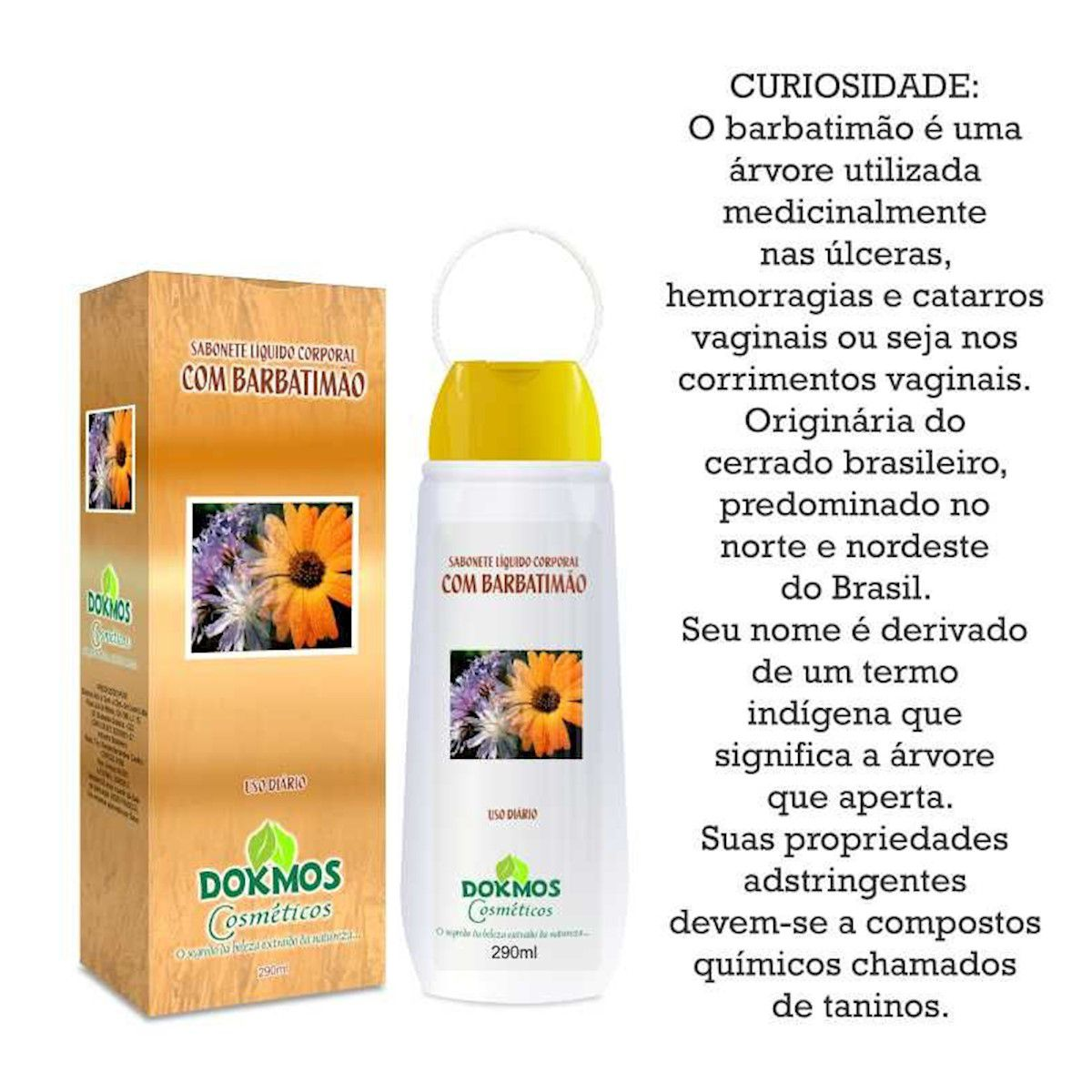 Sabonete Intimo Liquido 290ml Barbatimão Dokmos