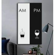 AM PM - Quadro decorativo em canvas