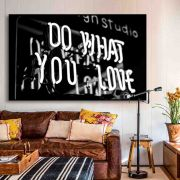 DO WHAT YOU LOVE - Quadro decorativo em canvas