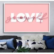 LOVE YOURSELF - Quadro decorativo em canvas