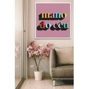 MANO DO CÉU - Quadro decorativo em canvas