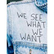 "Quadro decorativo em canvas ""We see what we want"""