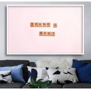 THANK U, NEXT - Quadro decorativo em canvas