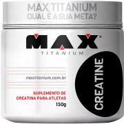 CREATINE MAX TITANIUM - 150g - CREATINA