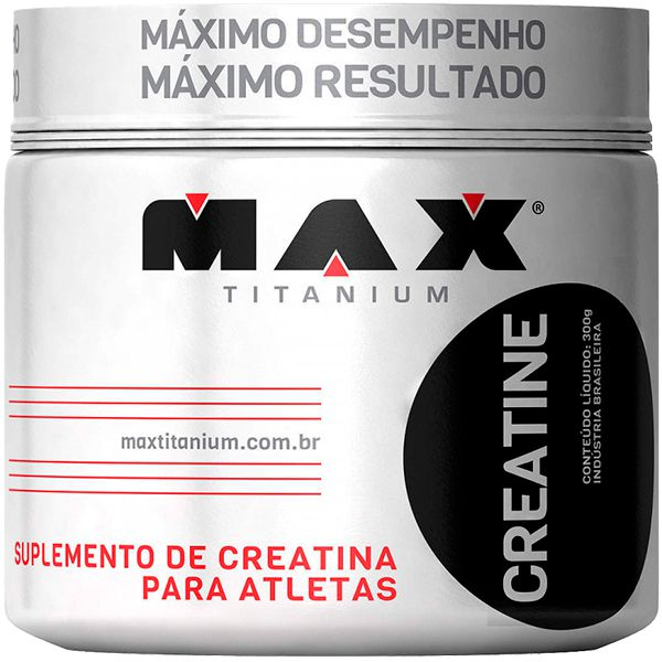 CREATINE MAX TITANIUM - 300g - CREATINA  - Loja Prime