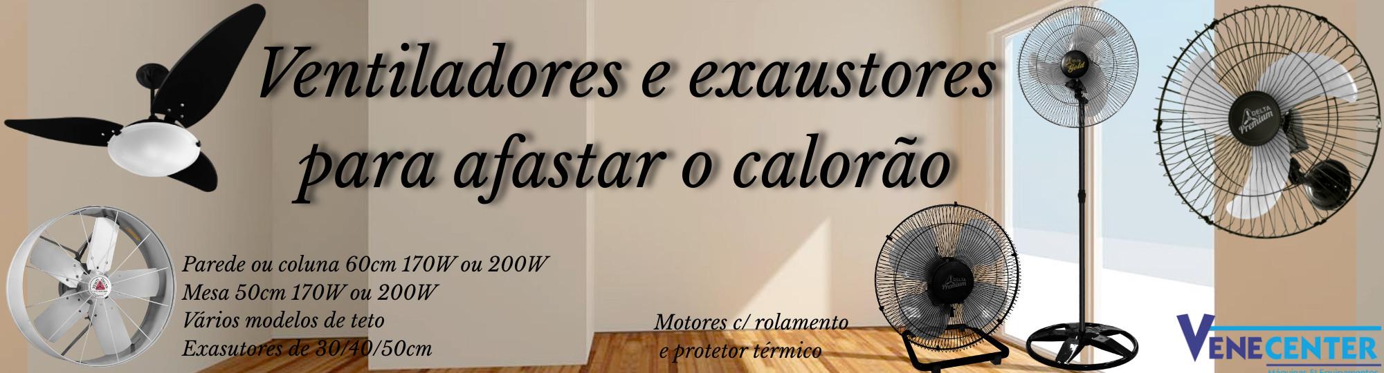 Ventiladores e Exaustores para afastar o calorão