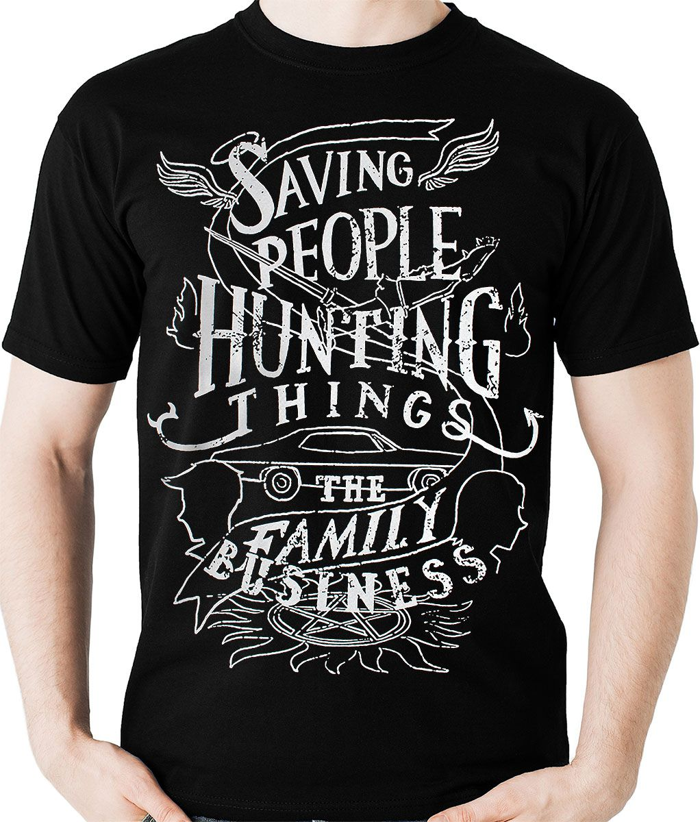 Camiseta Saving People Hunting things FAmily BusinessNerd / Geek