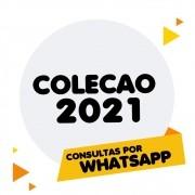 Conheça Nova Coleção 2021 | Entre em Contato!