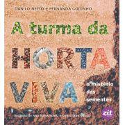 A TURMA DA HORTA VIVA:O MISTERIO DAS SEMENTES