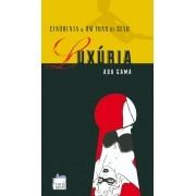 Cinquenta & Um Tons de Sexo: Luxúria