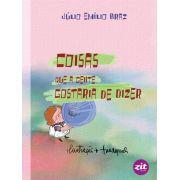 COISAS QUE A GENTE GOSTARIA DE DIZER