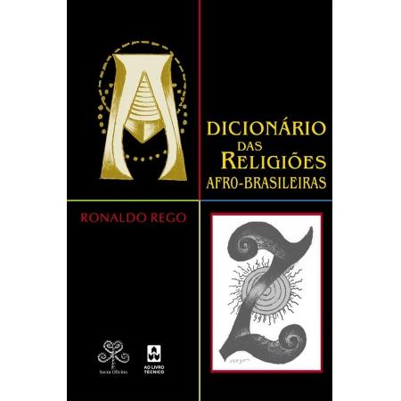 Dicionário das Religiões Afro-Brasileiras