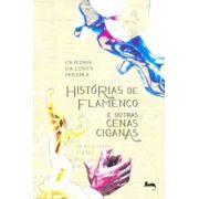 HISTÓRIAS DE FLAMENCO E OUTRAS CENAS CIGANAS