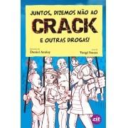 Livro Juntos, Dizemos Não ao Crack e Outras Drogas