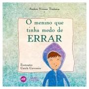 MENINO QUE TINHA MEDO DE ERRAR, O. PEQ.ESCRITORES