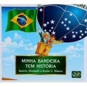MINHA BANDEIRA TEM HISTÓRIA - PARA COLORIR