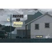 PASSOS NO PORÃO