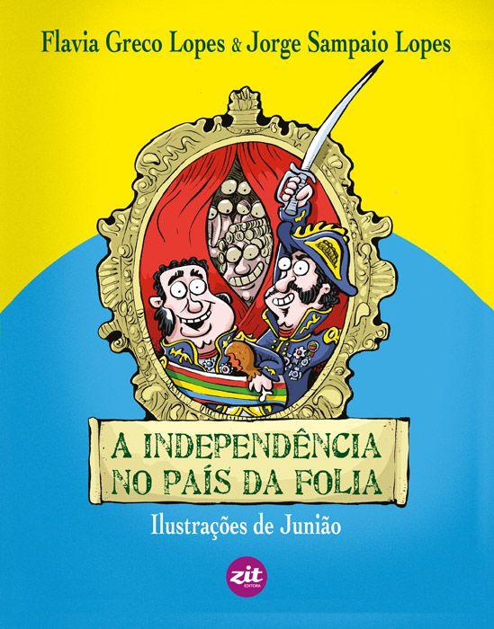 A Independência No País da Folia