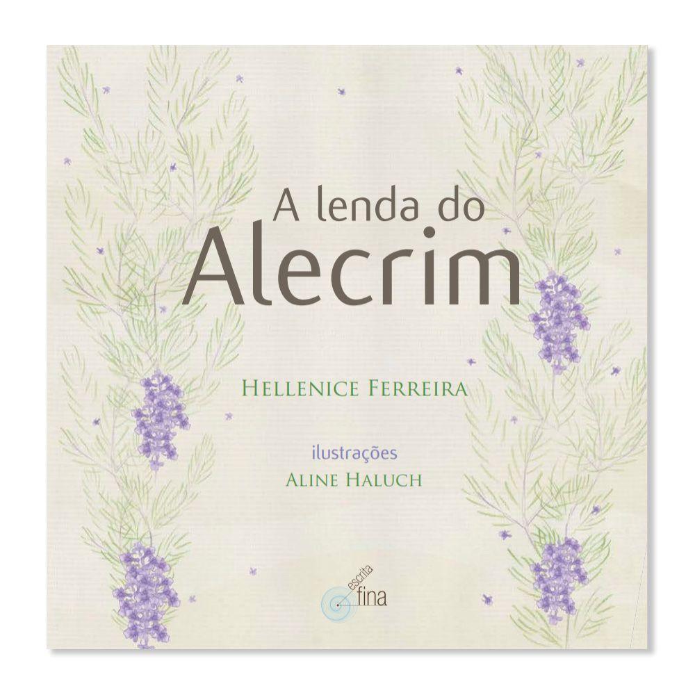 A LENDA DO ALECRIM