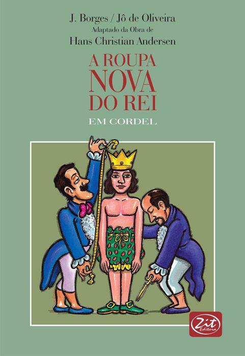 A ROUPA NOVA DO REI - CORDEL