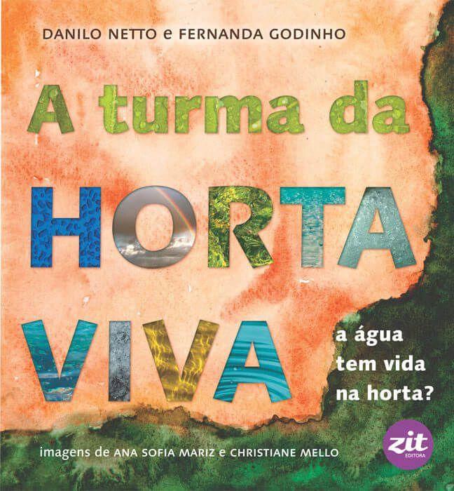 A Turma da Horta Viva: A Água Tem Vida na Horta?