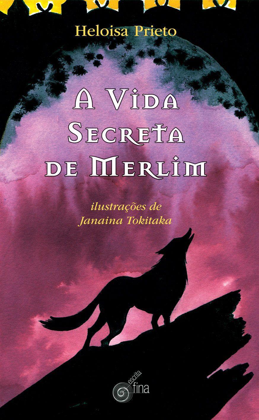 A VIDA SECRETA DE MERLIM
