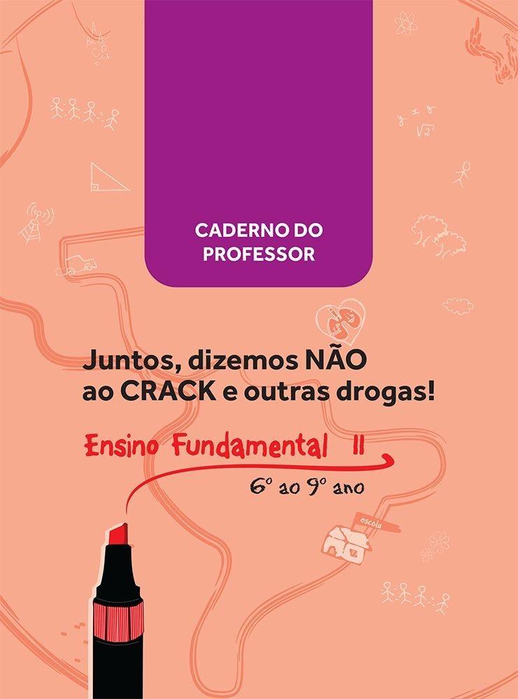 Apostila do Professor Juntos, Dizemos Não Ao Crack e Outras Drogas