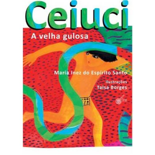 CEIUCI, A VELHA GULOSA