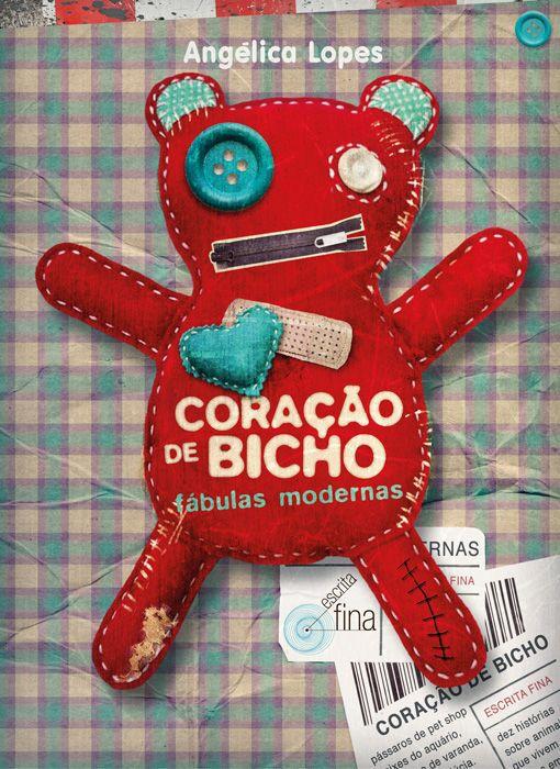 CORAÇÃO DE BICHO (FÁBULAS MODERNAS)