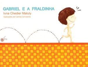 GABRIEL E A FRALDINHA