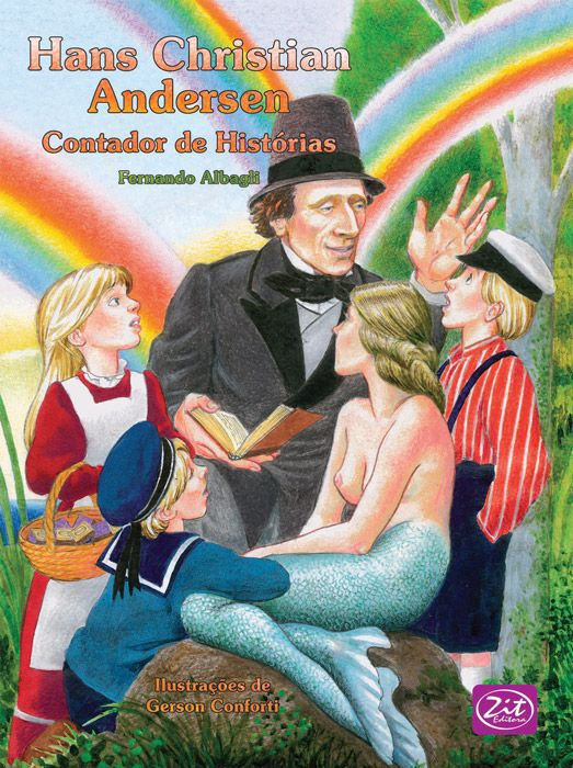 HANS CHRISTIAN ANDERSEN - CONTADOR DE HISTÓRIAS