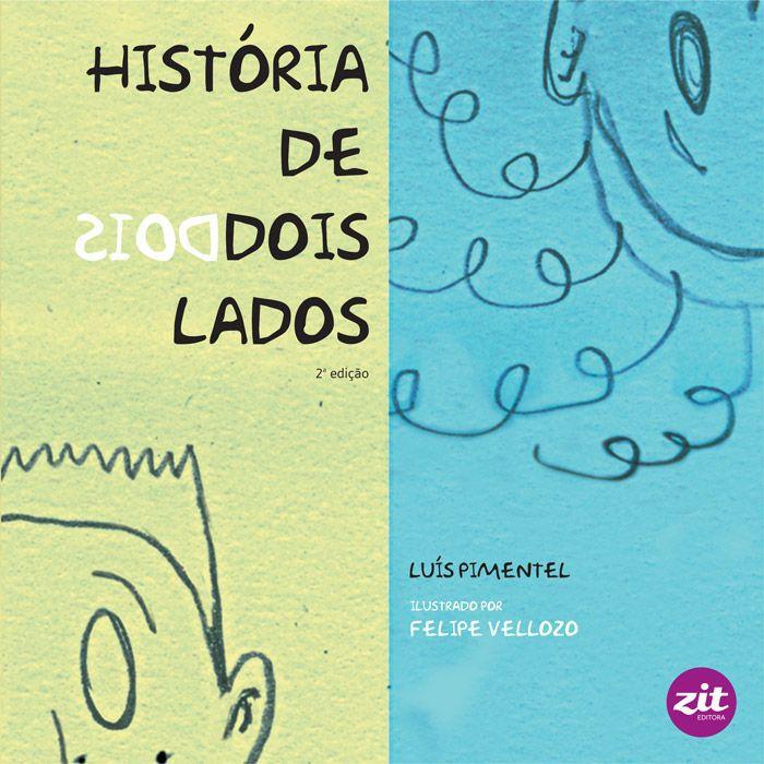 HISTORIA DE DOIS LADOS