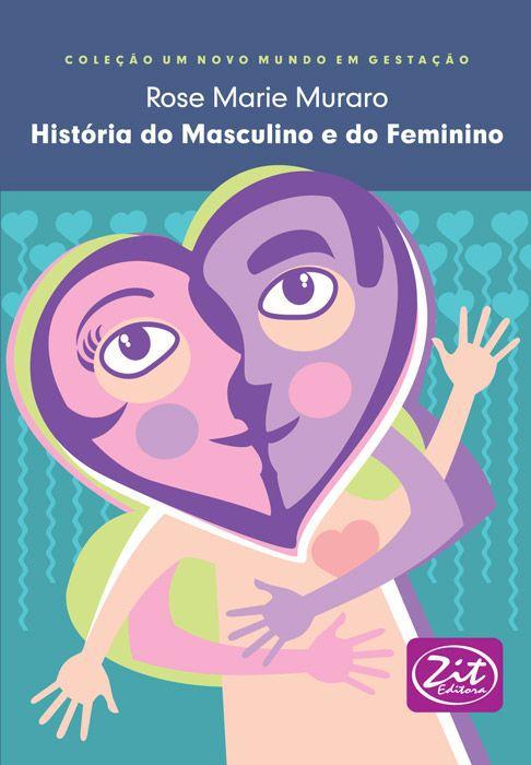 HISTORIA DO MASCULINO E DO FEMININO
