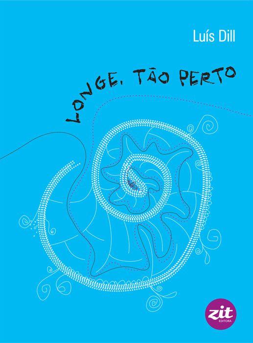 LONGE, TÃO PERTO