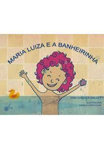 MARIA LUIZA E A BANHEIRINHA