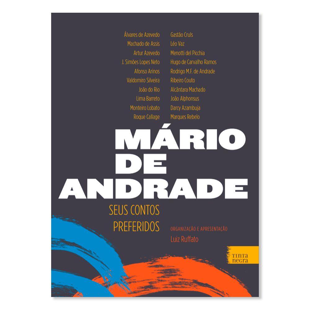 MARIO DE ANDRADE - SEUS CONTOS PREFERIDOS