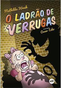 O LADRÃO DE VERRUGAS