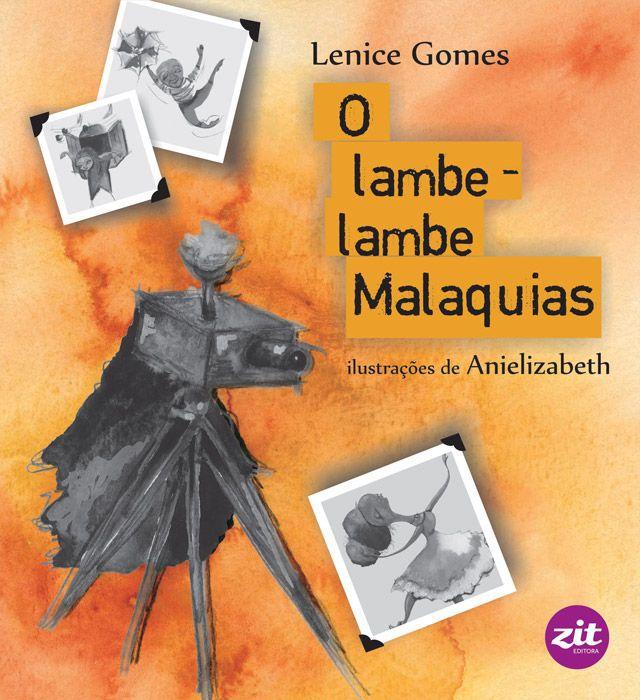 O LAMBE-LAMBE MALAQUIAS