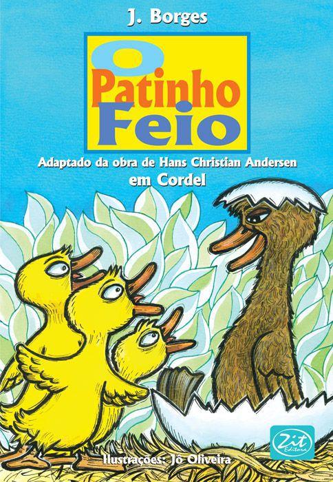 O PATINHO FEIO - CORDEL