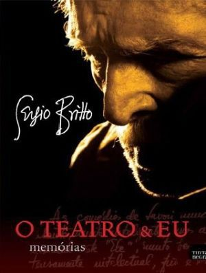 O TEATRO & EU