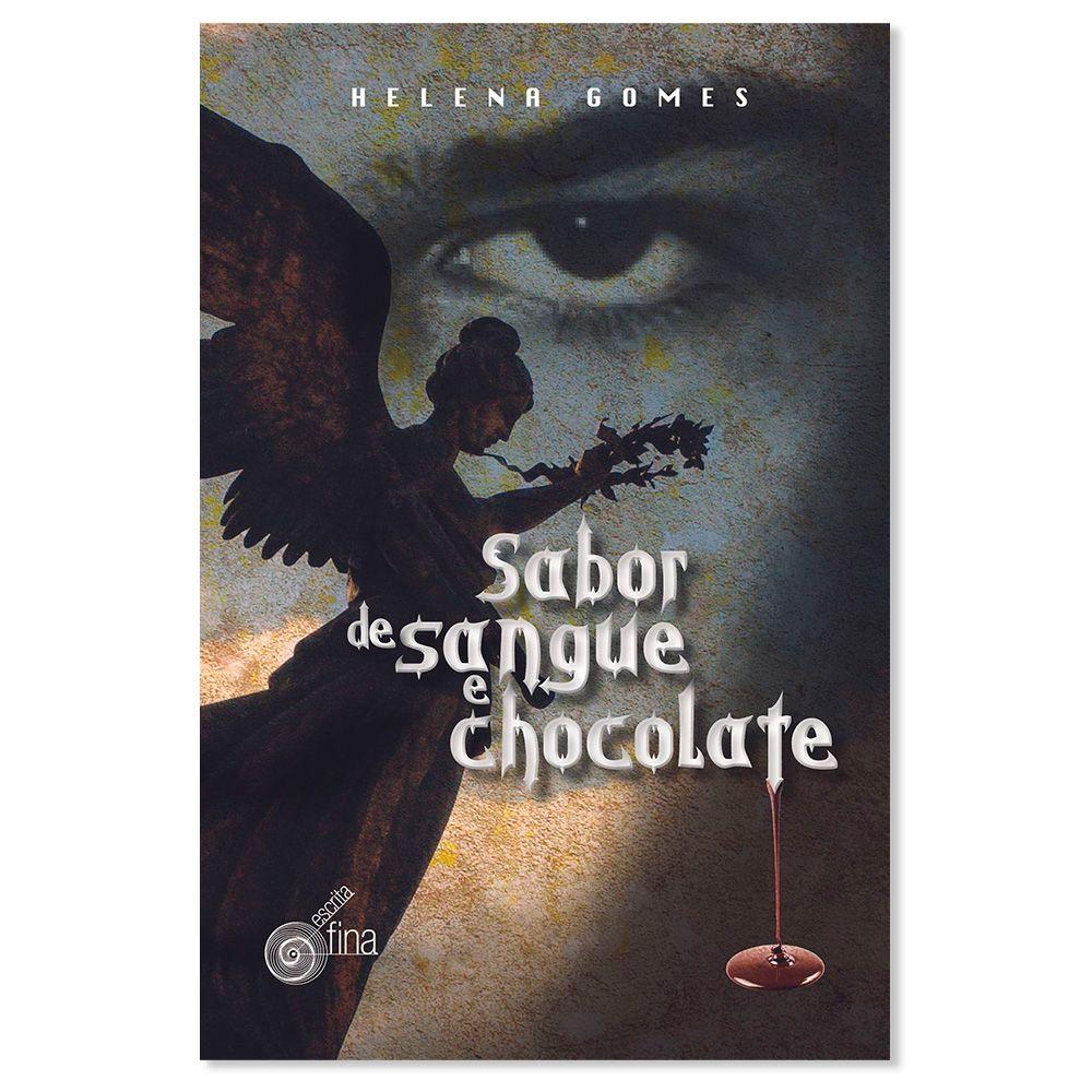 SABOR DE SANGUE E CHOCOLATE
